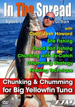 chunking chumming yellowfin tuna in the spread fishing videos